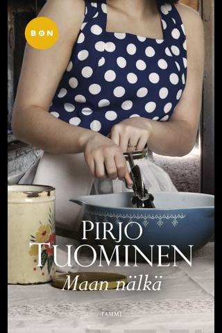 Tuominen, Pirjo: Maan nälkä Kirja