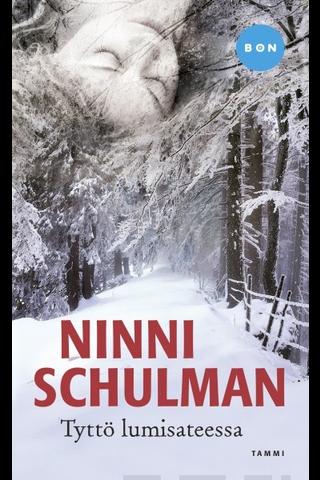 Tammi Ninni Schulman: Tyttö lumisateessa