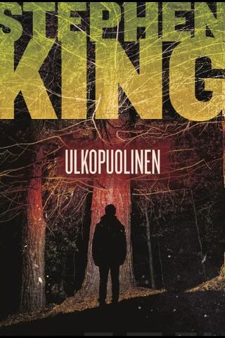Tammi Stephen King: Ulkopuolinen