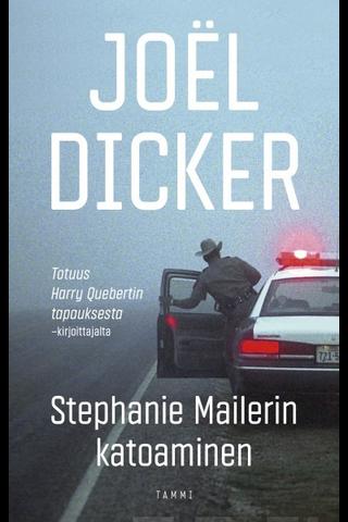 Dicker, Stephanie Mailerin katoaminen
