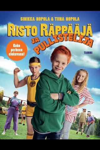 Nopola, Risto Räppääjä ja pullistelija