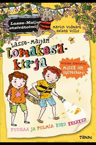 Tammi Martin Widmark: Lasse-Maijan lomakesäkirja