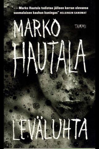Hautala, Marko: Leväluhta pokkari