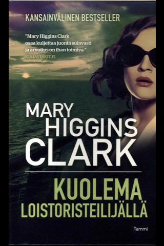 Clark, Mary Higgins: Kuolema loistoristeilijällä pokkari