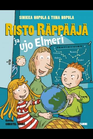 Nopola, Risto Räppääjä ja ujo Elmeri