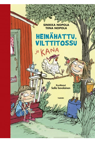 Nopola, Heinähattu, Vilttitossu ja kana