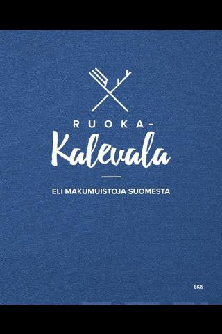 SKS Ruoka-Kalevala eli makumuistoja Suomesta