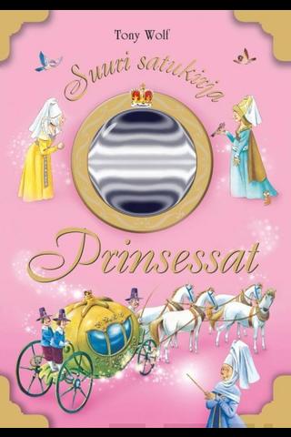 Kids.fi Tony Wolf: Prinsessat - Suuri satukirja