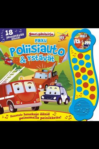 kids.fi, Pikku poliisiauto Ystävät  Suuri äänikirja