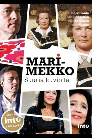 Into Kustannus Esa Koivuranta, Kati Pehkonen & Tuija Sorjanen: Marimekko - suuria kuvioita