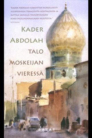 Abdolah, Talo Moskeijan