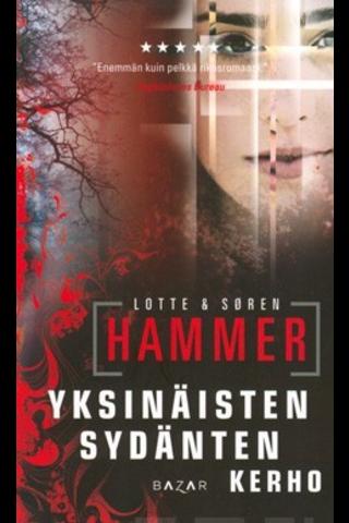 Hammer, Yksinäisten Sydän