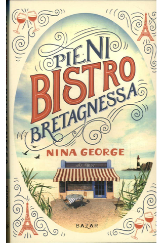 Bazar Nina George: Pieni bistro Bretagnessa