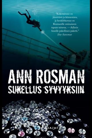 Bazar Ann Rosman: Sukellus syvyyksiin