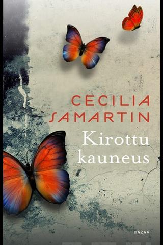 Cecilia Samartin: Kirottu kauneus
