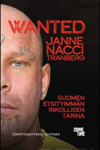 Lehtinen, Wanted – Suomen etsityimmän rikollisen tarina