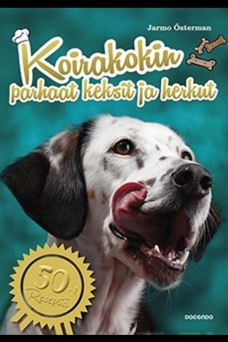 Docendo Jarmo Österman: Koirakokin parhaat keksit ja herkut