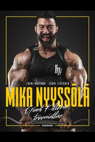 Docendo Mika Nyyssölä, Jouni Virtamo & Jouni Lehtonen: Mika Nyyssölä - Giant killerin treeniatlas