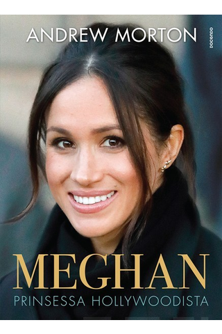 Docendo Andrew Morton: Meghan - Prinsessa Hollywoodista