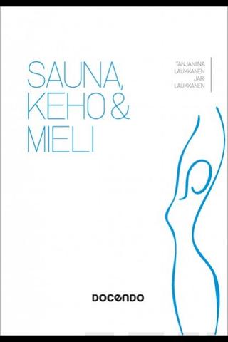 Docendo jari Laukkanen & Tanjaniina Laukkanen: Sauna, keho ja mieli