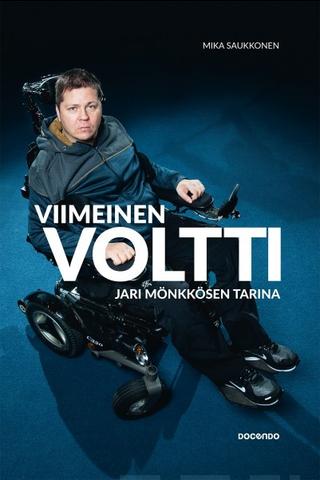 Saukkonen, Viimeinen voltti - Jari Mönkkösen tarina