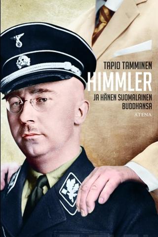 Atena Tapio Tamminen: Himmler ja hänen suomalainen buddhansa