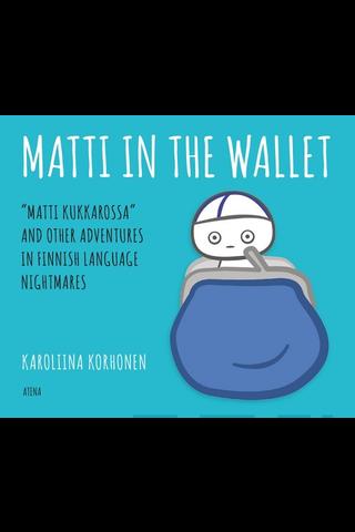 Atena Karoliina Korhonen: Matti in the Wallet - Finnish nightmares 3