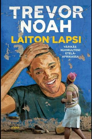 Noah, Laiton lapsi – Värikäs nuoruuteni Etelä-Afrikassa