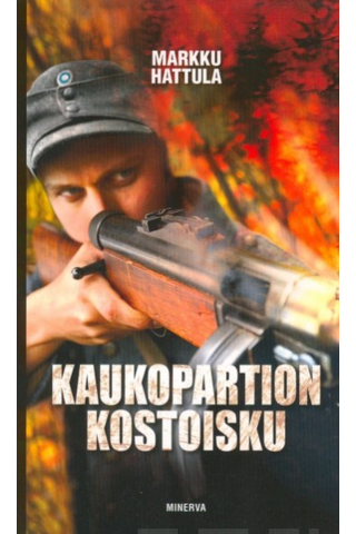 Markku Hattula: Kaukopartion kostoisku