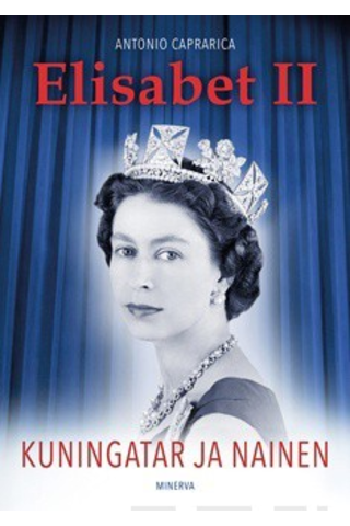 Caprarica, Antonio: Elisabet II - Kuningatar ja nainen Pokkari