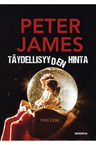 Minerva Peter James. Täydellisyyden hinta