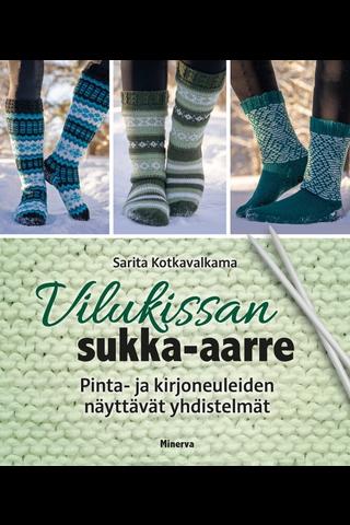 Vilukissan sukka-aarre - Pinta- ja kirjoneuleiden näyttävät yhdistelmät
