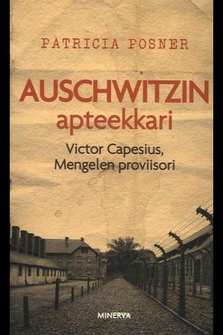 Posner, Patricia: Auschwitzin apteekkari Victor Capesius, Mengelen proviisori pokkari