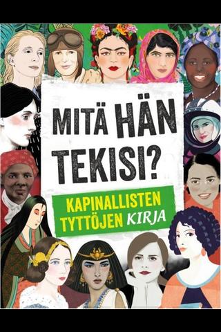 Readme.fi Kay Woodward: Mitä Hän Tekisi? Kapinallisten tyttöjen kirja