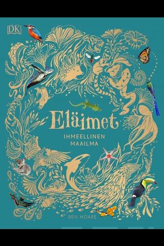 Readme.fi Ben Hoare: Eläimet - ihmeellinen maailma