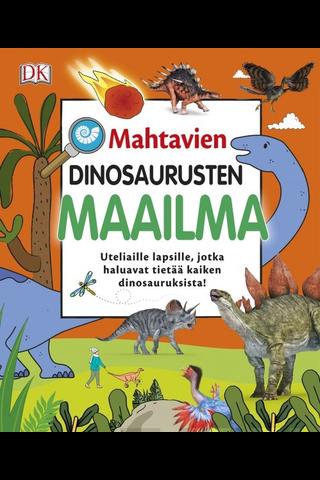 Kindersley, Mahtavien dinosaurusten maailma