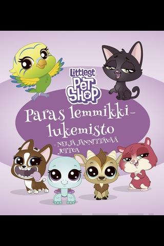 Littlest Pet Shop Paras lemmikkilukemisto: Neljä jännittävää juttua