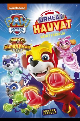 Ryhmä Hau - Paw Patrol Mighty Pups Super Paw