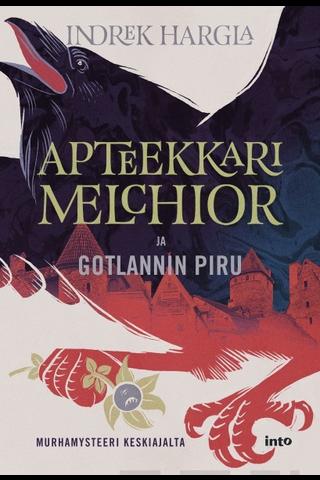 Into Kustannus Indrek Hargla: Apteekkari Melchior ja Gotlannin piru
