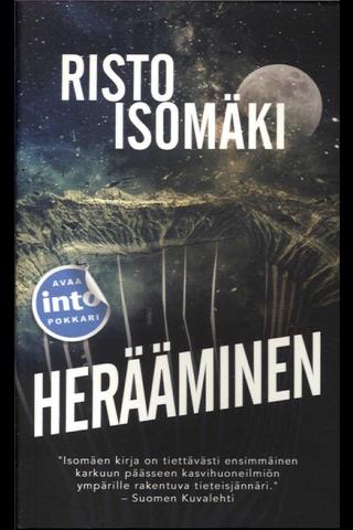 Into Kustannus Risto Isomäki: Herääminen
