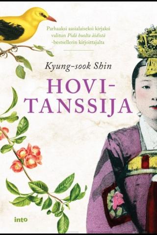Into Kustannus Kyung-sook Shin: Hovitanssija