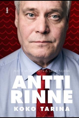 Antti Rinne - Koko tarina