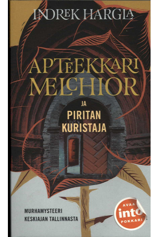 Harglan, Indrek: Apteekkari Melchior ja Piristan kuristaja pokkari
