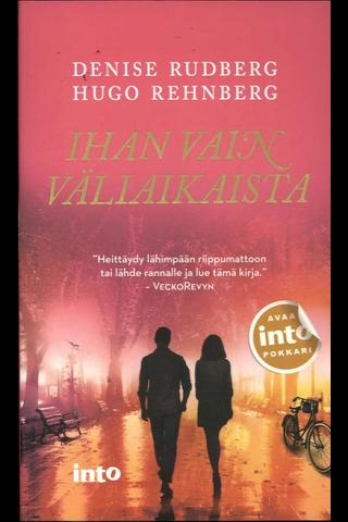 Rudberg Denise & Rehnberg Hugo: Ihan vain väliaikaista pokkari