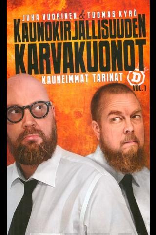 Diktaattori Juha Vuorinen & Tuomas Kyrö: Kaunokirjallisuuden karvakuonot
