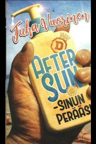 Vuorinen, Juha: After Sun - sinun perääsi pokkari