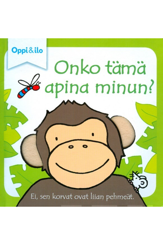 Oppi&ilo Onko tämä apina minun09789526354248 -koskettelukirja 0-3v