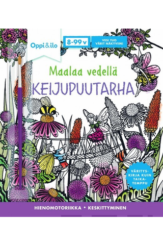 Oppi&ilo Maalaa vedellä! KEIJUPUUTARHA -puuhakirja 8-99v